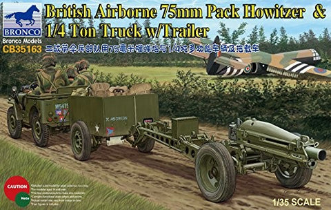 BRONCO 1/35  British Airborne 75mm Pack Howitzer & 1/4 Ton Truck w/Trailer #CB35163