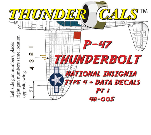 ThunderCals 1/48 Thunderbolt Type 4 Insignia + Data 2 decal set 48-005
