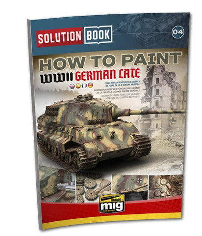 AMMO MiG Jimenez HOW TO PAINT WWII GERMAN LATE Solution Book AMIG6503