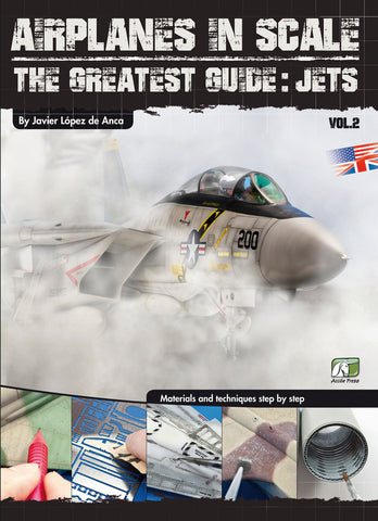 Airplanes in Scale II - The Greatest Guide-Jets (English) by Javier Lopez de Anca