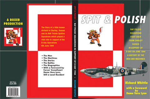 Spit & Polish by Richard Whittle Polish Spitfire Sqn D-DAY Operations 1944 Book