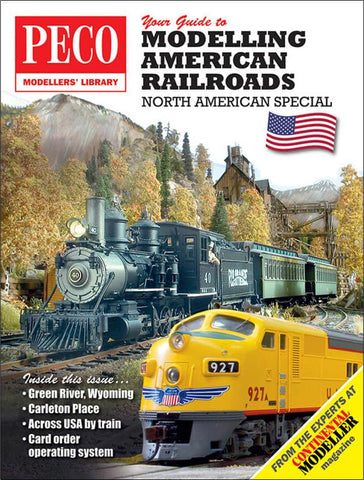 Peco Modeller's Library - Your Guide to Modelling American Railroads North American Special