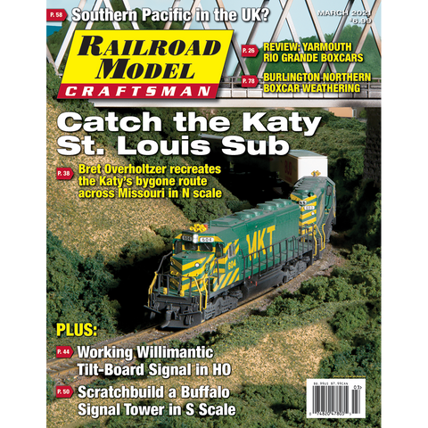 Railroad Model Craftsman March 2021 - Catch the Katy St. Louis Sub
