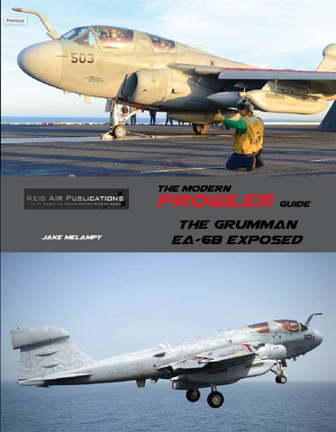 Reid Air Publications The Modern Prowler Guide: The Grumman EA-6B Exposed - RAP018