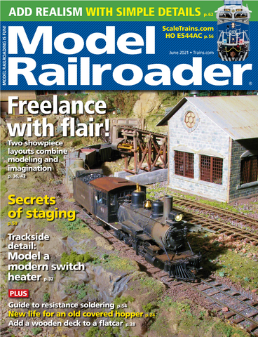 Model Railroader - June 2021 - Freelance with Flair!