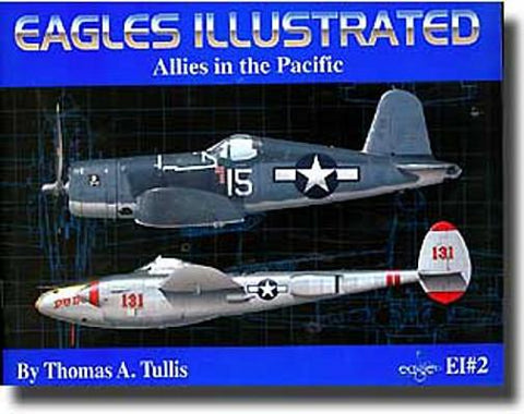 Eagle Editions EI#2 Allies in the Pacific by Thomas A Tullis - softcover book