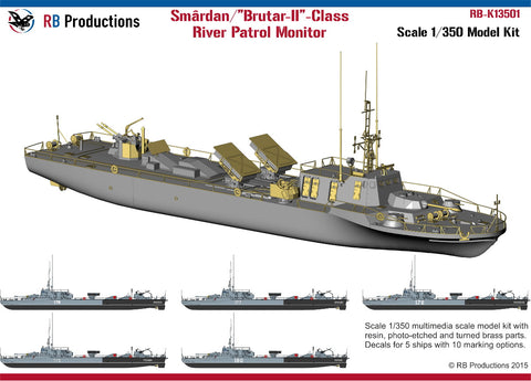 RB Productions 1/350 scale Smardan/Brutar II-Class River Patrol Monitor - K13501