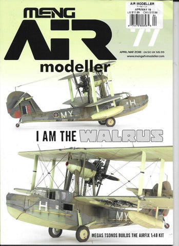 MENG AIR Modeller Issue 77  April/May 2018 - I Am The Walrus
