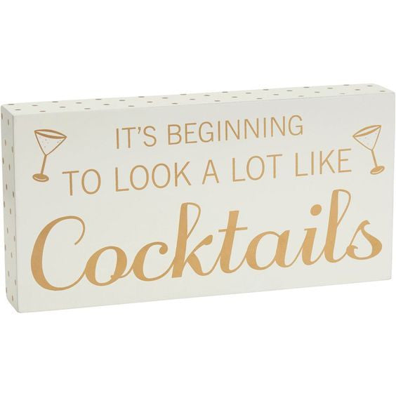 Chloe 'Its Beginning To Look a Lot Like Cocktails Block Sign