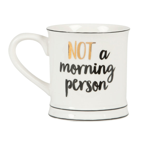 Not A Morning Person Metallic Monochrome Mug