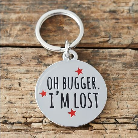 Oh Bugger I'm Lost Dog Tag by Sweet William