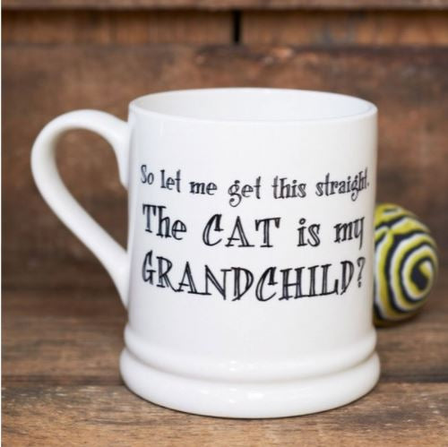 The Cat is My Grandchild Mug by Sweet William