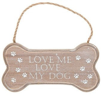 'Love Me, Love My Dog' Wooden Bone Hanging Plaque / Sign