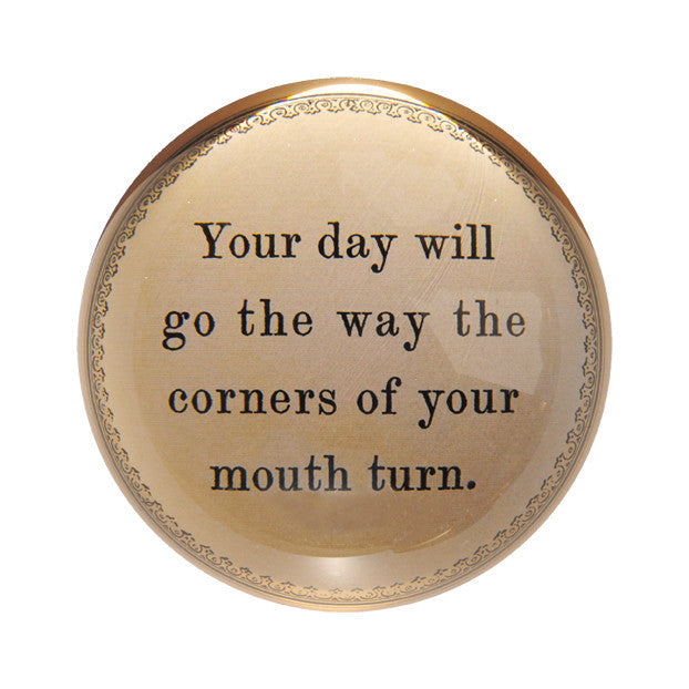 Sugarboo Paperweight Your day will go the way the corners of your mouth turn - NO CHAOS & CO