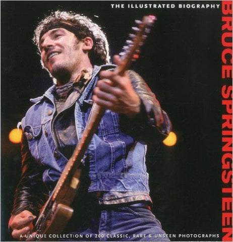 Bruce Springsteen: The Illustrated Biography - Rock N Sports
