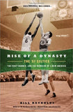 Rise of a Dynasty:The '57 Celtics The First Banner & the Dawning of€¦ - Rock N Sports