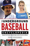 The Underground Baseball Encyclopedia: Baseball Stuff You Never… - Rock N Sports