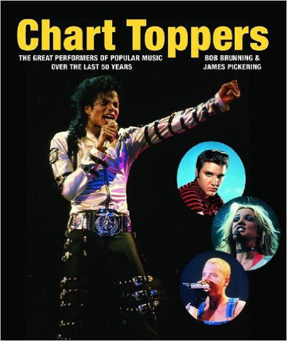 Chart Toppers: The Great Performers of Popular Music Over the Last… - Rock N Sports
