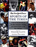 Sports of the Times: A Day-By-Day Selection of the Most Important…
