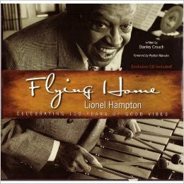 Flying Home Lionel Hampton: Celebrating 100 Years of Good Vibes - Rock N Sports