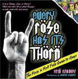 Every Rose Has Its Thorn: The Rock 'n' Roll Field Guide to Guys - Rock N Sports