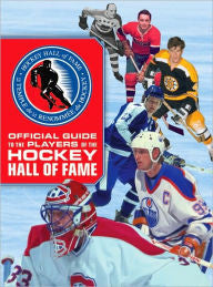 Official Guide to the Players of the Hockey Hall of Fame - Rock N Sports