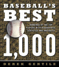 Baseball's Best 1,000: Rankings Of The Skills, The Achievements &… - Rock N Sports