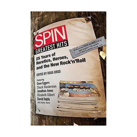 SPIN: Greatest Hits: 25 Years of Heretics, Heroes & the New Rock… - Rock N Sports