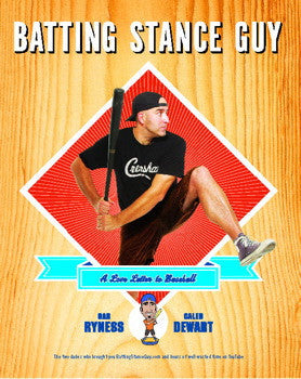 Batting Stance Guy: A Love Letter To Baseball - Rock N Sports