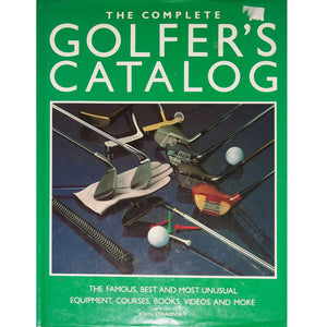 The Complete Golfer's Catalog...The Famous, Best and Most Unusual