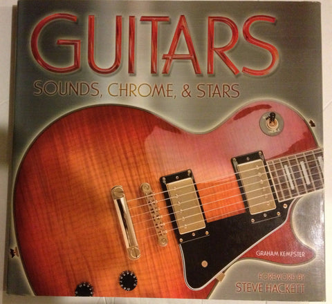 GUITARS: SOUNDS, CHROME & STARS - Rock N Sports