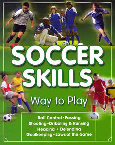 Soccer Skills: Way to Play