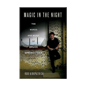 Magic in the Night: The Words and Music of Bruce Springsteen - Rock N Sports