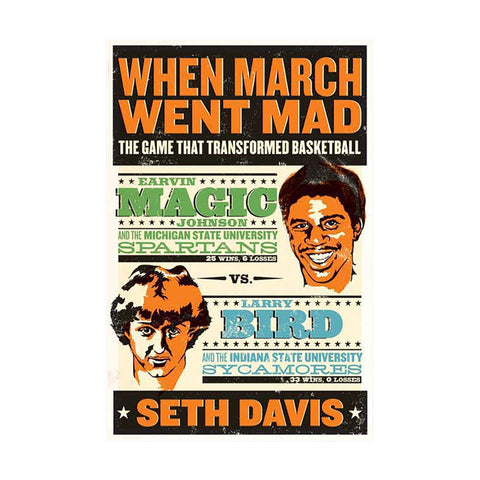 When March Went Mad: The Game That Transformed Basketball - Rock N Sports
