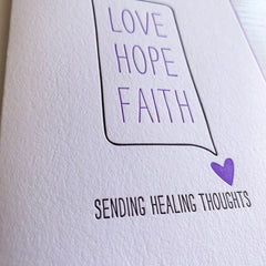 Love Hope Faith Sending Healing Thoughts Card