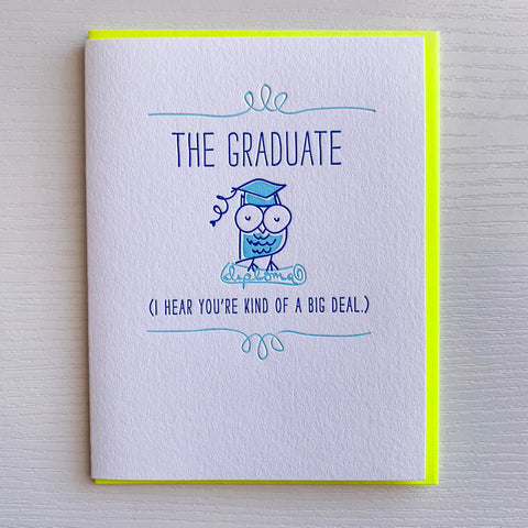 You're Kind Of A Big Deal - Graduation Card