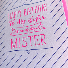 Sister From Another Mister Birthday Card