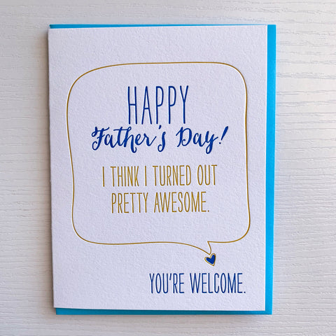 Funny Fathers Day Card - Turned out Awesome