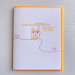 I Only Have Eyes For You Owl Love Card