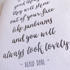If you have good thoughts Roald Dahl Inspirational Quote Card