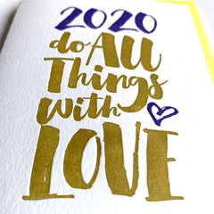 Do All Things With Love New Year Card