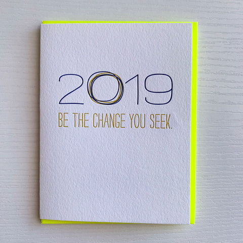 New Year Card - Be The Change You Seek