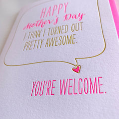 Turned Out Awesome - Funny Mother's Day Card