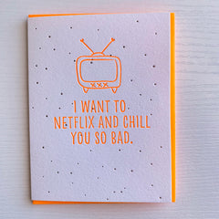 Netflix and Chill Funny Love Card