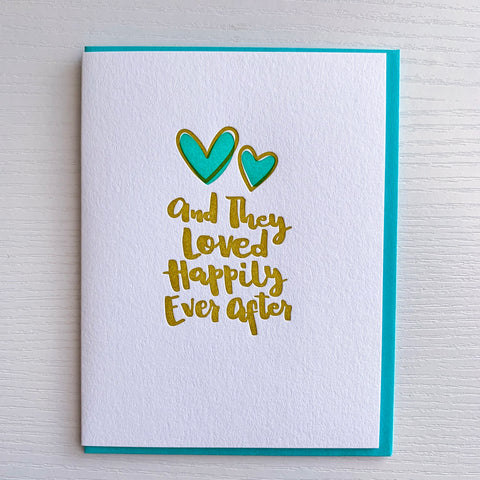 Anniversary Card - Wedding Card - Loved Happily Ever After