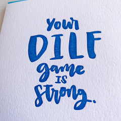 DILF Game Strong - New Dad or Father's Day Card