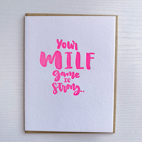 MILF GAME STRONG - NEW MOM or Mother's Day Card