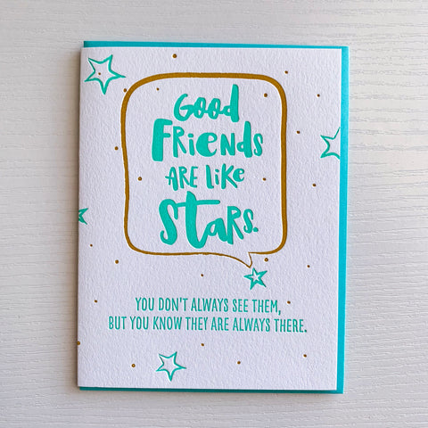Good Friends Are Like Stars Friendship Card
