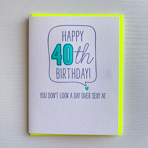 Sexy AF - 40th Birthday Card