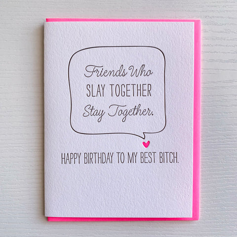 Friends Who Slay Together - Birthday Card